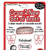 Grow a Set of Teeth