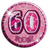 60th Birthday Badge Glitz Pink Party Accessory
