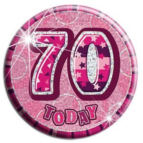 70th Birthday Badge Glitz Pink Party Accessory (Example Photo)
