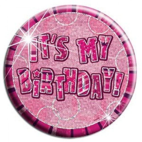 Glitz Birthday Pink Its my Birthday Badge  (Example Photo)